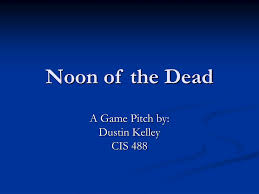 PPT - Noon of the Dead PowerPoint Presentation, free download - ID:5443842