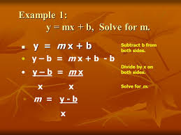 example 1 y mx b solve for m