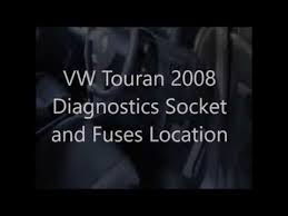 vw touran diagnostics socket and fuses location youtube Vw Touran Fuse Box vw touran diagnostics socket and fuses location vw touran fuse box
