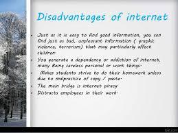 essay on advantage and disadvantage of internet the advantage and disadvantage of the internet essay