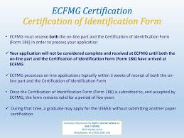 certification of identification form form 186 ecfmg certification step by step guide ppt download