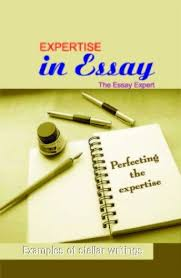 expertise in essays essay expert at rs piece angreji ki  expertise in essays essay expert