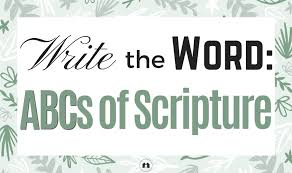 Write The Word Abcs Of Scripture With Free Printables