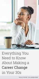 best images about career and work resume tips everything you need to know about making a career change in your 30s