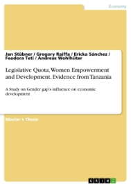 legislative quota women empowerment and development evidence  legislative quota women empowerment and development evidence from tanzania