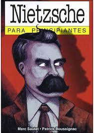 """Nietzsche para principiantes"" - libro en formato comic de Marc Sautet y Patrick Boussignac Images?q=tbn:ANd9GcRqRLTw3c3H1S3nzcmphRG-VreU7LPsJe_A1gStN2S3IuqRDVg8"