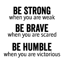 Be Strong And Courageous Quotes Adorable Be Strong Brave Humble Wall Quotes™ Decal WallQuotes