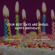 Beautiful Happy Birthday Quotes Best of Birthday Wishes 24 Happy Birthday Quotes Messages Sms Images