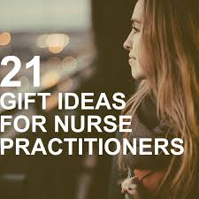 great gift ideas for nurse pracioners