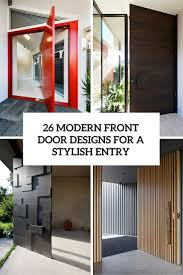 brilliant ideas modern front doors 26 door designs for a stylish entry shelterness