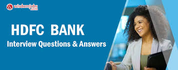 Bank Teller Job Interview Questions Hdfc Bank Interview Questions Answers