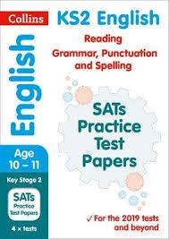 Grammar Punctuation New Ks2 Sats English Reading Grammar Punctuation And Spelling Practice Papers For The 2020 Tests Collins Ks2 Sats Practice Paperback