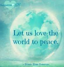 Quotes On Peace And Love Love And Peace Quotes Best Love And Peace Quotes Sayings Love And 50