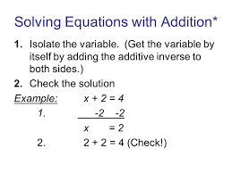 solving equations with addition 1 isolate the variable