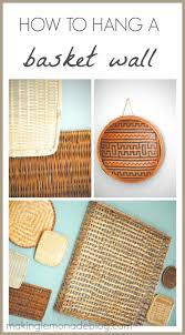 how to hang a basket wall 31 days of easy decor ideas