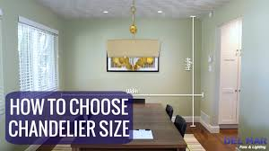how to choose the right chandelier size