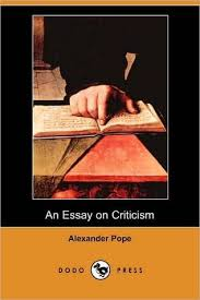 excellent ideas for creating alexander pope essay on criticism an essay on criticism didactic poem in heroic couplets by alexander pope