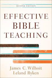 Effective Bible Teaching 2nd Edition Baker Publishing Group