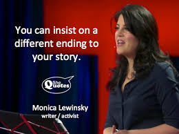 SheQuotes | Monica Lewinsky reclaims her story #She quotes #quote ... via Relatably.com