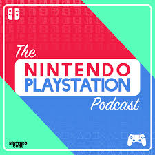 The Nintendo Playstation Podcast Podcast Listen Reviews