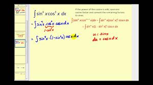 Trigonometric Integrals Involving Powers Of Sine And Cosine Part 1