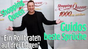 Shopping Queen Guido Maria Kretschmers Beste Sprüche Aus Der Vox