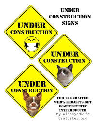 Printable Construction Signs Under Construction Signs Downloadable Printable With