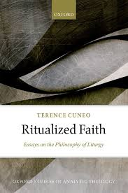 ritualized faith essays on the philosophy of liturgy oxford  ritualized faith essays on the philosophy of liturgy