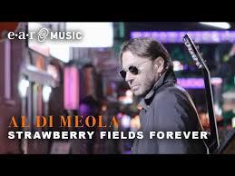 "<b>Al Di Meola</b> ""Strawberry Fields Forever"" (Official Video) New Album ..."