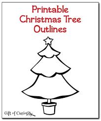 Printable Christmas Tree Christmas Tree Outlines Christmas Printable Gift Of