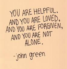 You Are Loved Quotes Delectable You Are Helpful You Are Loved You Are Forgiven You Are Not Alone