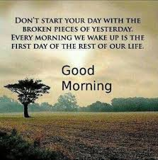 Good Morning New Day Quotes Best Of New Day New Start Good Morning Binsbox