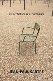 jean paul sartre existentialism is a humanism thinkphilosophy  blog post on sartre s existentialism is a humanism