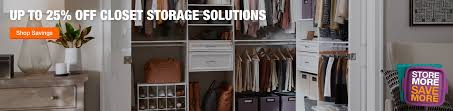 up to 25 off closet storage solutions now