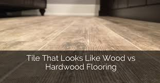 tile that looks like wood vs hardwood flooring home remodeling contractors sebring design build