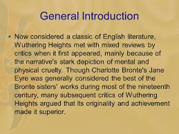 wuthering heights emily bronte general introduction  now  general introduction  now considered a classic of english literature wuthering heights met mixed
