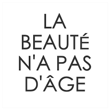 French Beauty Quotes Best Of La Beauté N'a Pas D'âge Via Tumblr On We Heart It