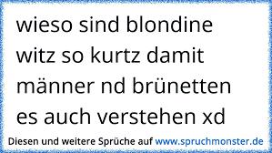 Wieso Sind Blondine Witz So Kurtz Damit Männer Nd Brünetten Es Auch