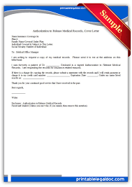 Sample Medical Authorization Letters Free Printable Authorization To Release Medical Records Cover 17
