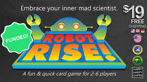 ROBOT RISE! Embrace Your Inner Mad Scientist by Happy Harpy Games ...