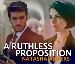 A Ruthless Proposition by Natasha Anders Reviews Discussion.