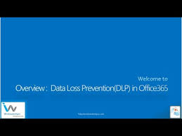 Dlp Office 365 Overview Of Data Loss Prevention Dlp In Office 365