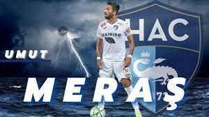 Umut Meraş | Skills | Le Havre`de milli sol bek | Goals and Assist