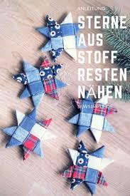 Weihnachtssterne Aus Stoffresten Nähen Sterne Aus Stoff