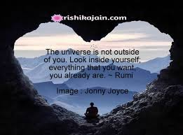 Quotes About Looking Inside Yourself Best of Very Inspiring Quote For The DayThe Universe Is Not Outside Of You