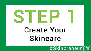 start your own natural organic skincare business step 1 create your skincare you
