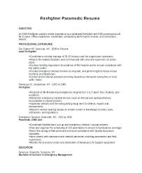 Firefighter Resume Templates Impressive Resume Sample Paramedic Job Description For No Template Firefighter