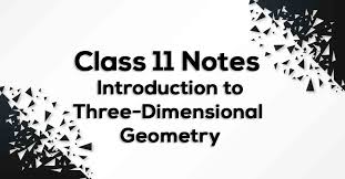 formula sheets for geometry introduction to three dimensional geometry class 11 notes vidyakul