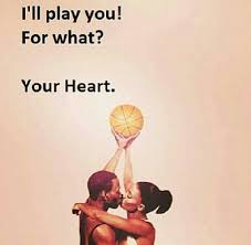 Love And Basketball Quotes