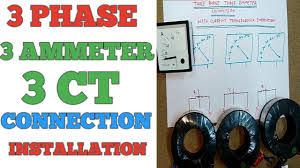 3 phase ammeter connection and installation and ct connection 3 phase ammeter connection and installation and ct connection